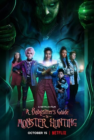 A Babysitter's Guide to Monster Hunting | Netflix (2020) คู่มือล่าปีศาจฉบับพี่เลี้ยง