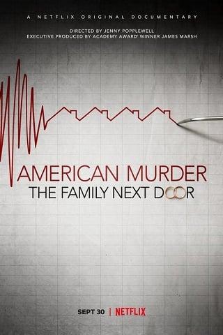 American Murder: The Family Next Door | Netflix (2020) ครอบครัวข้างบ้าน