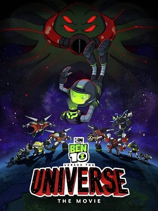 Ben 10 vs. the Universe The Movie (2020) เบ็นเท็นปะทะเดอะยูนิเวิร์สเดอะมูฟวี่