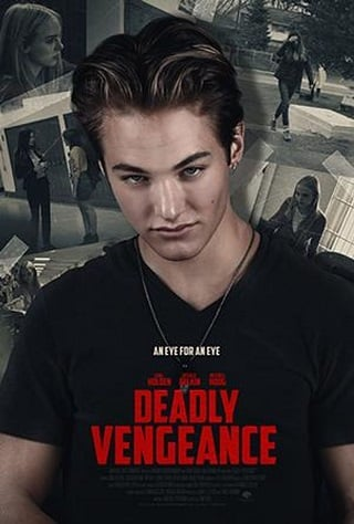 Deadly Vengeance (2019) การแก้แค้นมรณะ