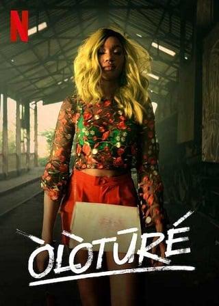 Oloture | Netflix (2019) โอโลตูร์