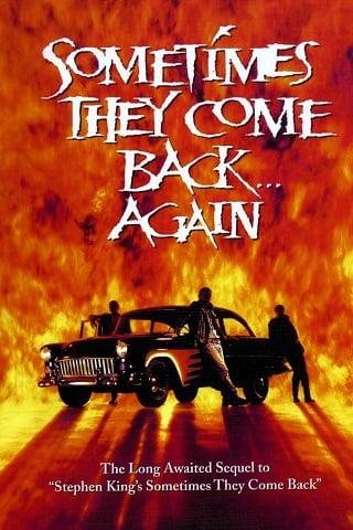 Sometimes They Come Back Again (1996) มันกลับมาทวงเลือด 2