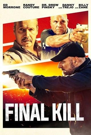 Final Kill (2020) ฆ่าครั้งสุดท้าย