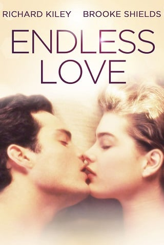 Endless Love (1981) วุ่นรักไม่รู้จบ