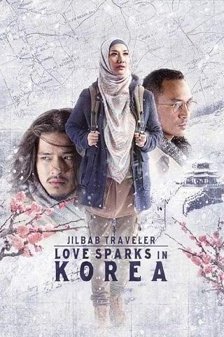 Jilbab Traveler Love Sparks in Korea (2016) ท่องเกาหลีดินแดนแห่งรัก