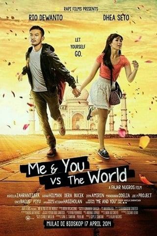 Me And You vs The World (2014) ฉันกับเธอจะสู้โลกทั้งใบ