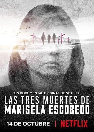 The Three Deaths of Marisela Escobedo   Netflix (2020) 3 โศกนาฏกรรมกับมารีเซล่า เอสโคเบโด