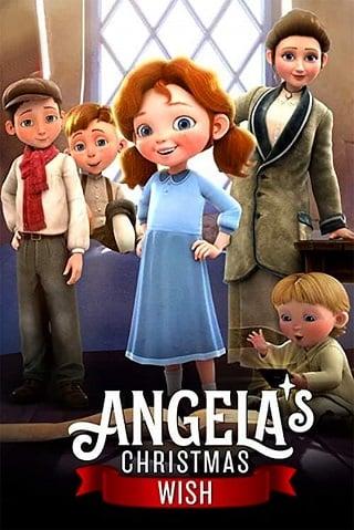 Angela's Christmas Wish   Netflix (2020) อธิษฐานคริสต์มาสของแองเจิลลา