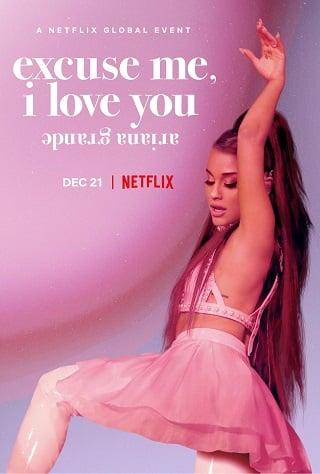 Ariana Grande: Excuse me I love you | Netflix (2020) อารีอานา กรานเด