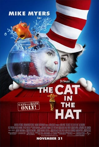 Dr Seuss. The Cat In The Hat (2003) เหมียวแสบ ใส่หมวกซ่าส์