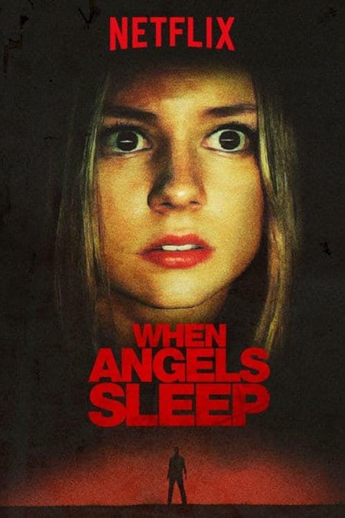 When Angels Sleep | Netflix (2018) ฝันร้ายในคืนเปลี่ยว
