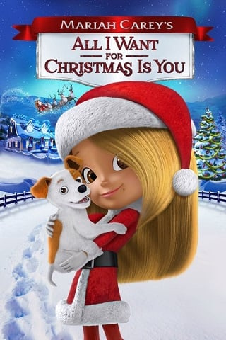 Mariah Carey's All I Want for Christmas Is You (2017) มารายห์ แครีย์ส ออลไอวอนต์ฟอร์คริสต์มาสอิสยู