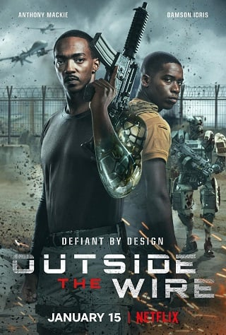 Outside the Wire | Netflix (2021) สมรภูมินอกลวดหนาม
