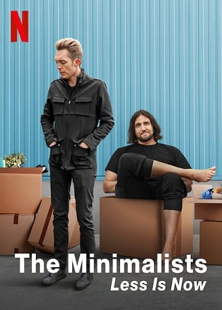 The Minimalists: Less Is Now | Netflix (2021) มินิมอลลิสม์ ถึงเวลามักน้อย