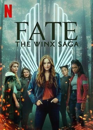 Fate: The Winx Saga | Netflix (TV Series 2021) Season 1 เฟต: เดอะ วิงซ์ ซาก้า (Ep.1-6จบ)