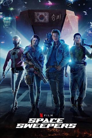 Space Sweepers | Netflix (2021) ชนชั้นขยะปฏิวัติจักรวาล