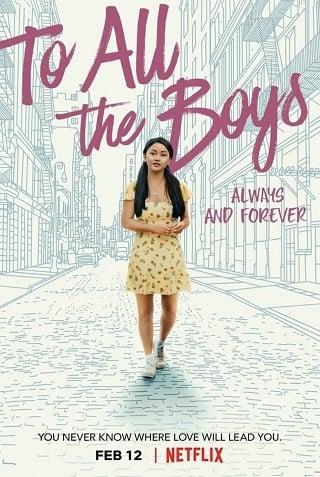 To All The Boys: Always And Forever | Netflix (2021) แด่ชายทุกคนที่ฉันเคยรัก: ชั่วนิจนิรันดร์