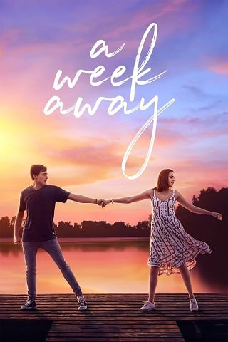 A Week Away | Netflix (2021) อีก 7 วัน ฉันจะรักเธอ
