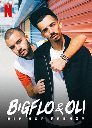 Bigflo & Oli: Hip Hop Frenzy | Netflix (2020) บิ๊กโฟล์กับโอลี่ ฮิปฮอปมาแรง