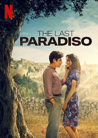 The Last Paradiso | Netflix (2021) เดอะ ลาสต์ พาราดิสโซ