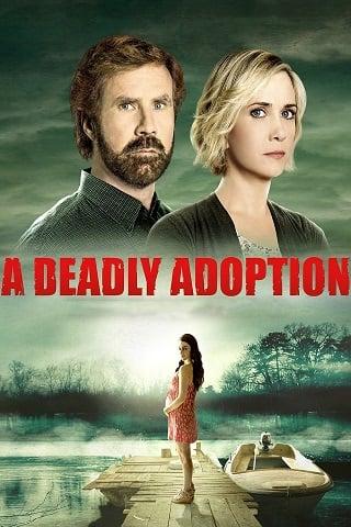 A Deadly Adoption (2015) การยอมรับที่เป็นอันตราย