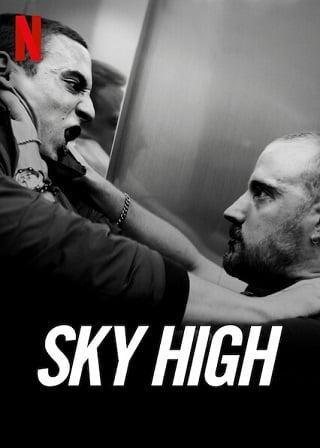 Sky High | Netflix (2020) ชีวิตเฉียดฟ้า