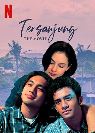 Tersanjung the Movie | Netflix (2021) รักนี้ไม่มีสิ้นสุด