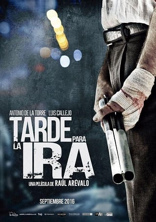 The Fury of a Patient Man (Tarde para la ira) (2016) คนเดือด แค้นทรหด