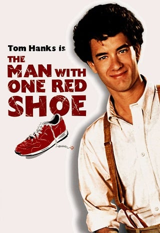 The Man with One Red Shoe (1985) นักเสือกเกือกแดง