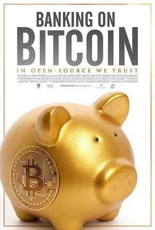 Banking on Bitcoin (2016) บิทคอยน์ ดอยไหมละมึง