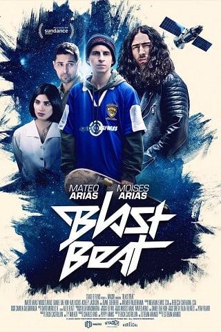 Blast Beat (2020) ไปให้ไกลสุดใจฝัน