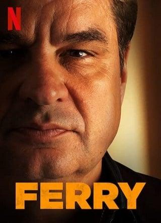 Ferry | Netflix (2021) แฟร์รี่ เจ้าพ่อผงาด