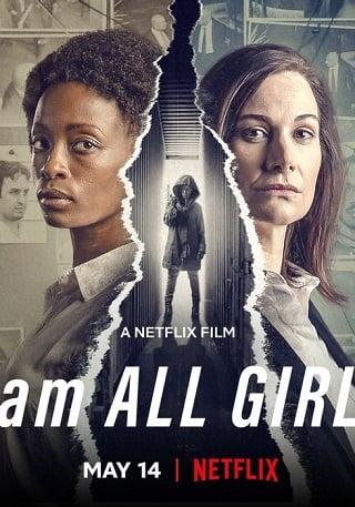I Am All Girls | Netflix (2021) ฉันคือตัวแทนเด็กผู้หญิง
