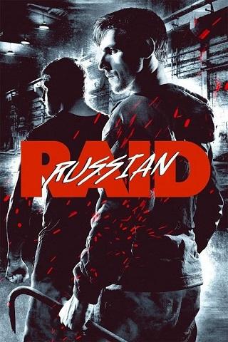 Russkiy Reyd (Russian Raid) (2020) บรรยายไทยแปล