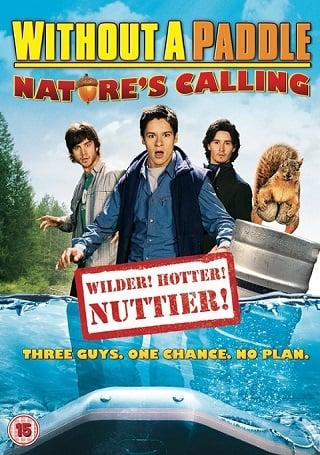 Without a Paddle: Nature's Calling (2009) ก๊วนซ่าส์ ฝ่าดงอลเวง ก็ธรรมชาติมันเรียกร้อง