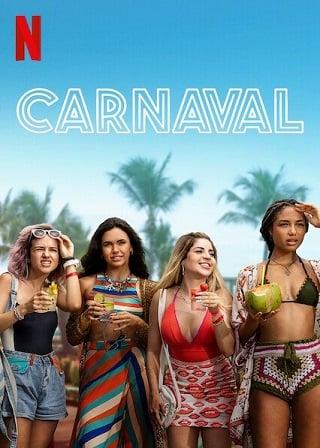 Carnaval | Netflix (2021) คาร์นิวัล ลืมรักให้โลกจำ