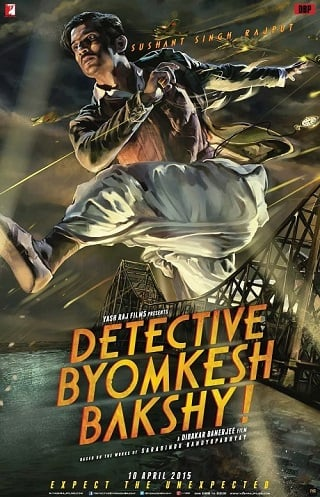Detective Byomkesh Bakshy (2015) บอย์มเกช บัคชี นักสืบกู้ชาติ