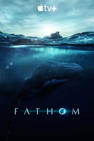 Fathom (2021) บรรยายไทย