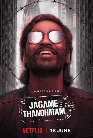 Jagame Thandhiram | Netflix (2021) โลกนี้สีขาวดำ