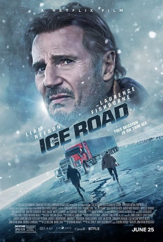The Ice Road (2021) 30 ชั่วโมงระทึกท้าทะเลเยือกแข็ง