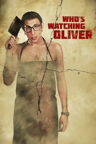 Who's Watching Oliver (2017) เด็กเนิร์ดสายสยอง