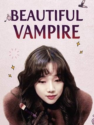 Beautiful Vampire (2018) หนุ่มน้อยหน้าใส กับ ยัยแวมไพร์น่ารัก
