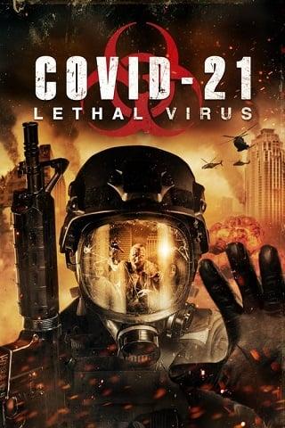 COVID-21: Lethal Virus (2021) โควิด 21 วันไวรัสครองโลก