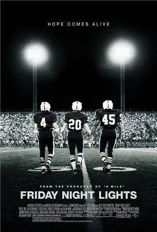 Friday Night Lights (2004) เส้นทางสู่ฝัน วันแห่งชัยชนะ