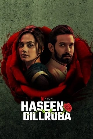 Haseen Dillruba | Netflix (2021) กุหลาบมรณะ