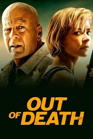 Out of Death (2021) นายอําเภอพันธุ์อึด