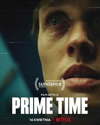 Prime Time | Netflix (2021) ไพรม์ไทม์