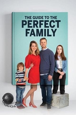 The Guide to the Perfect Family | Netflix (2021) คู่มือครอบครัวแสนสุข
