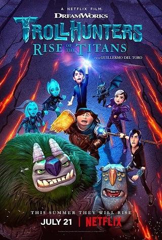 Trollhunters: Rise of the Titans | Netflix (2021) โทรลล์ฮันเตอร์ส ไรส์ ออฟ เดอะ ไททันส์