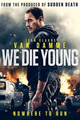 We Die Young (2019) บรรยายไทย